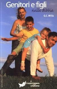 Genitori e figli nella Bibbia (Brossura)