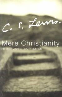 Mere Christianity (Fiftieth Anniversary Edition)