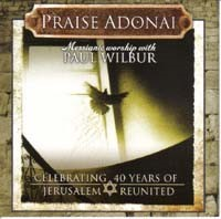 Praise Adonai - Celebrating 40 years of Jerusalem reunited