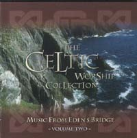 Celtic Worship Collection - Vol. 2