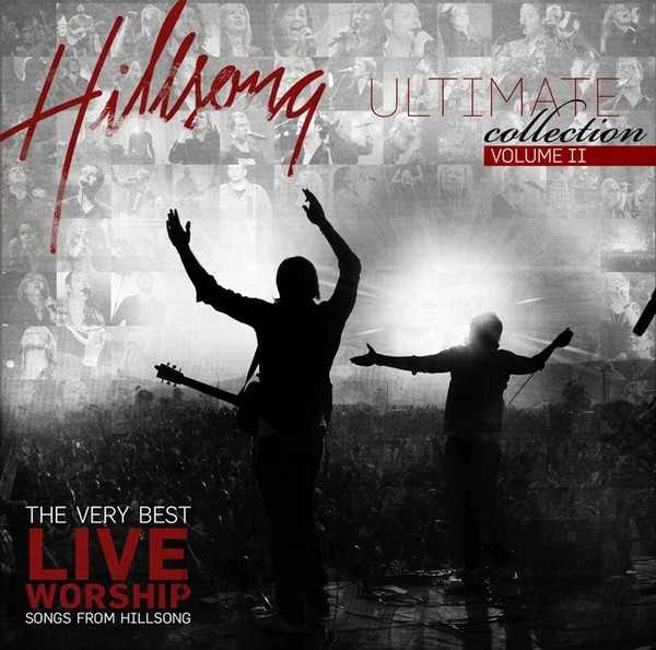 Hillsong Ultimate Collection - Vol. 2