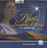 Ruth - La perla di Moab - Il Musical