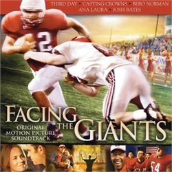 Facing the Giants (Affrontando i Giganti) - Colonna sonora