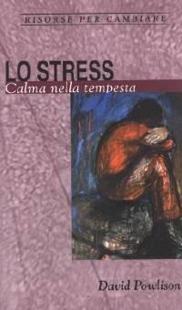 Lo stress (Spillato)