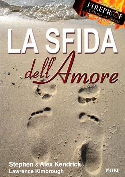 """La sfida dell'amore (The love dare) IL LIBRO USATO NEL FILM """"FIREPROOF"""" - LIBRO DELL'ANNO CLC 2009"""