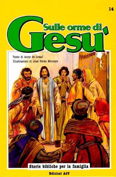 Sulle orme di Gesù (Copertina rigida)