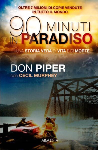 90 (novanta) minuti in paradiso (Brossura)