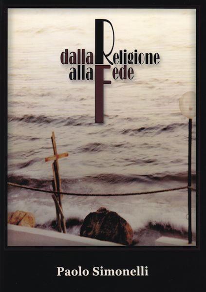 Dalla religione alla fede (Spillato)