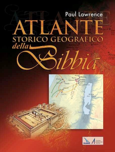 Atlante storico geografico della Bibbia (Copertina rigida)