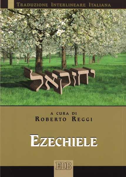 Ezechiele (Traduzione interlineare Ebraico-Italiano) (Brossura)
