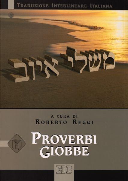 Proverbi Giobbe (Traduzione interlineare Ebraico-Italiano) (Brossura)