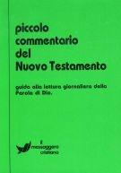 Piccolo Commentario del Nuovo Testamento - Guida alla lettura giornaliera della Parola di Dio (Brossura)