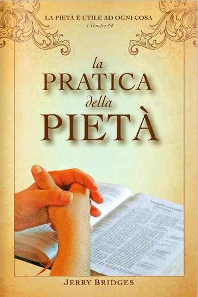 La pratica della pietà (Brossura)