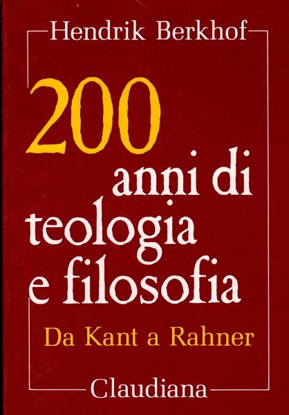 200 anni di teologia e filosofia (Brossura)