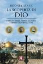 La scoperta di Dio - L'origine delle grandi religioni e l'evoluzione della fede