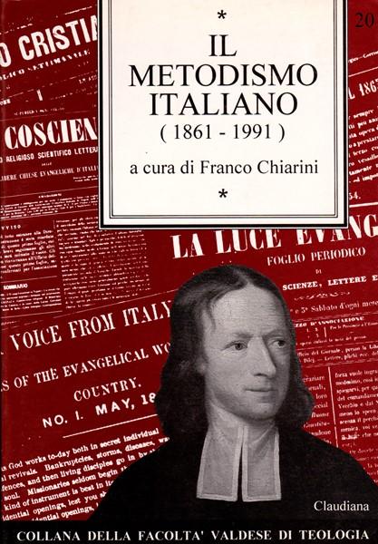 Il Metodismo italiano (1861 - 1991) (Brossura)