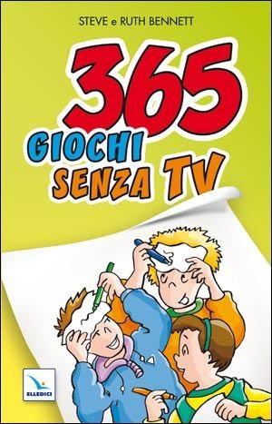365 giochi senza TV (Brossura)