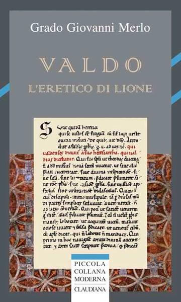 Valdo l'eretico di Lione (Brossura)