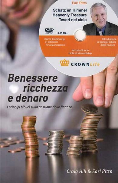 Benessere ricchezza e denaro - I principi biblici sulla gestione delle finanze - Con DVD incluso (Brossura)