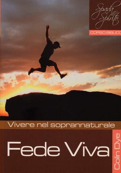 Fede viva - Vivere nel soprannaturale - Studio n°4 (Brossura)