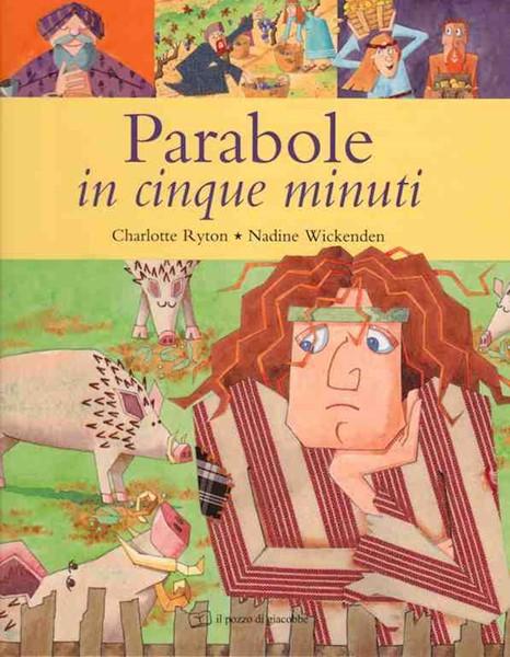 Parabole in cinque minuti - Libro illustrato (Copertina rigida)