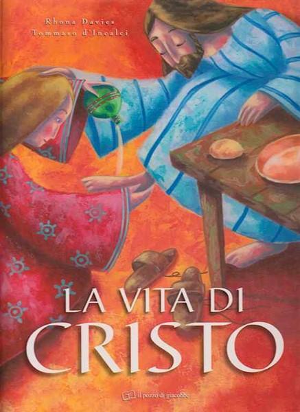 La vita di Cristo - Libro illustrato (Copertina rigida)