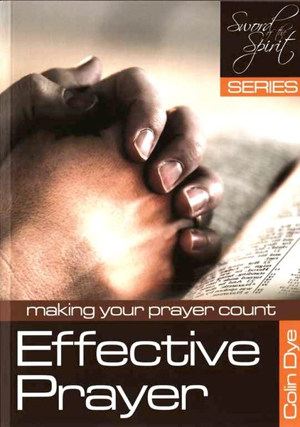 Effective prayer - Making your prayer count - Study #1 (Brossura)