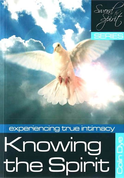 Knowing the Spirit - Experiencing true intimacy - Study #2 (Brossura)