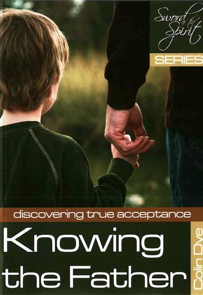 Knowing the Father - Discovering true acceptance - Study #7 (Brossura)