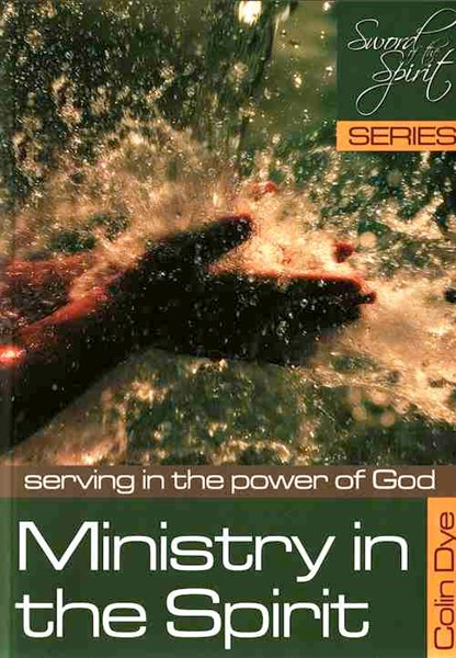 Ministry in the Spirit - Serving in the power of God - Study #6 (Brossura)