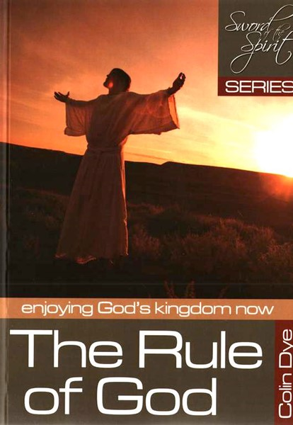 The rule of God - Enjoying God's kingdom - Study #3 (Brossura)