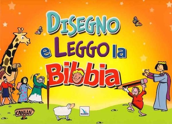 Disegno e leggo la Bibbia - Libro illustrato con giochi e attività (Brossura)