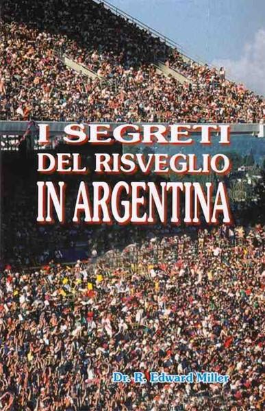 I segreti del risveglio in Argentina (Brossura)