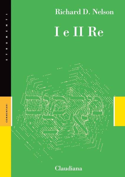 I e II Re - Commentario Collana Strumenti