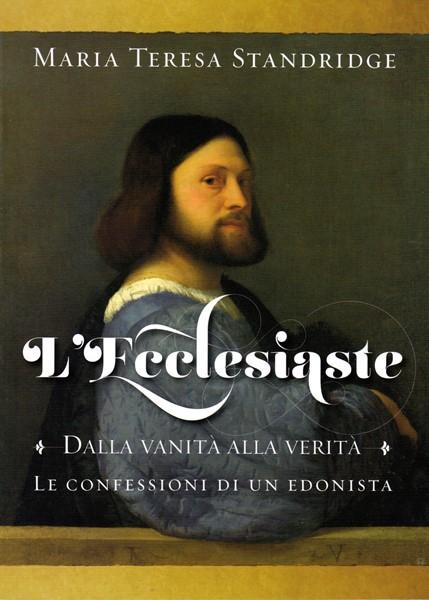 L'Ecclesiaste - Dalla vanità alla verità (Brossura)