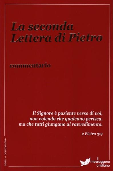 La seconda lettera di Pietro (Commentario) (Brossura)