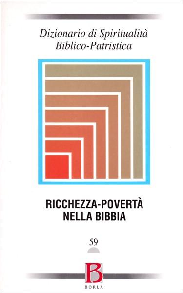 Dizionario di Spiritualità Biblico-Patristica (Brossura)