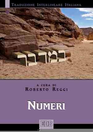 Numeri (Traduzione Interlineare Ebraico-Italiano) (Brossura)