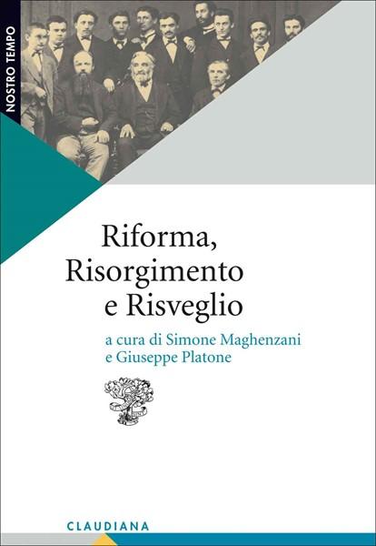 Riforma, Risorgimento e Risveglio (Brossura)