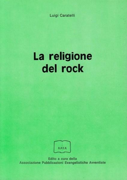 La religione del rock (Brossura)