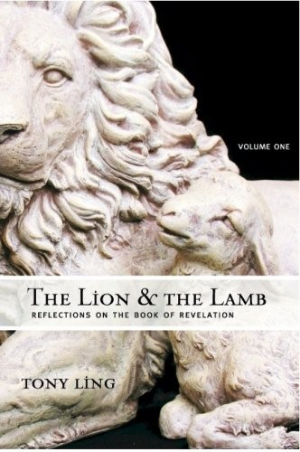 The Lion & the Lamb - Reflection on the book of revelation - Vol 1 (Brossura)