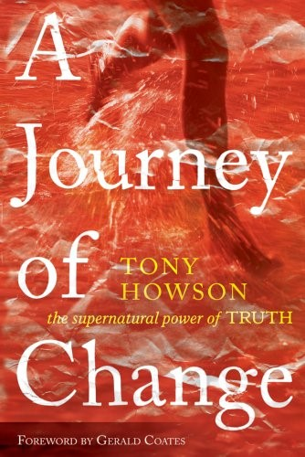 A journey of change - The supernatural power of truth (Brossura)