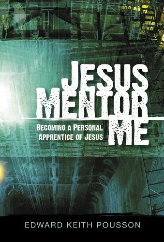 Jesus mentor me - Becoming a personal apprentice of Jesus (Brossura)