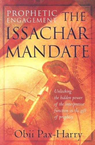 Prophetic Engagement - The Issachar Mandate (Brossura)