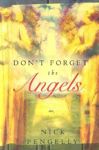 Don't forget the angels (Brossura)