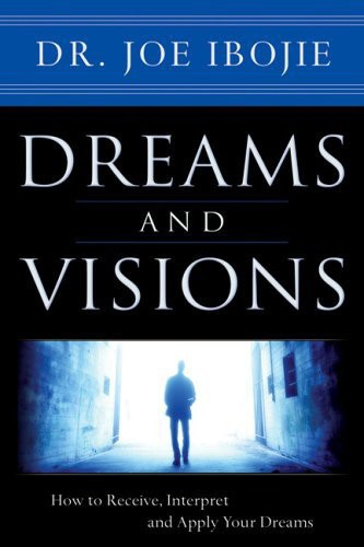 Dreams and visions (Volume 1) - How to receive, interpret and apply your dreams (Brossura)