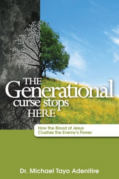 The generational curse stops hore - How the Blood of Jesus crushes the enemy's power (Brossura)