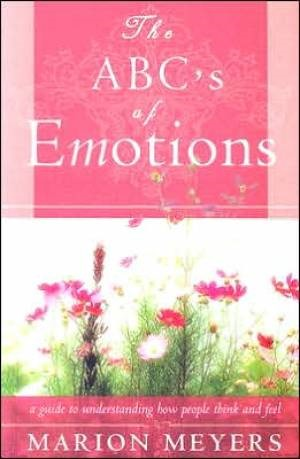 The ABC's of emotions - A guide to understand how people think and feel (Brossura)