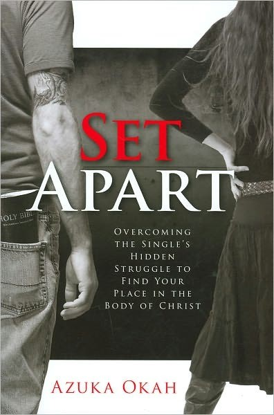 Set apart - Overcoming the single's hidden struggle to find your place in the Body of Christ (Brossura)