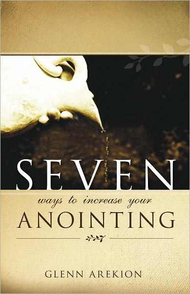 Seven ways to increase your anointing (Brossura)